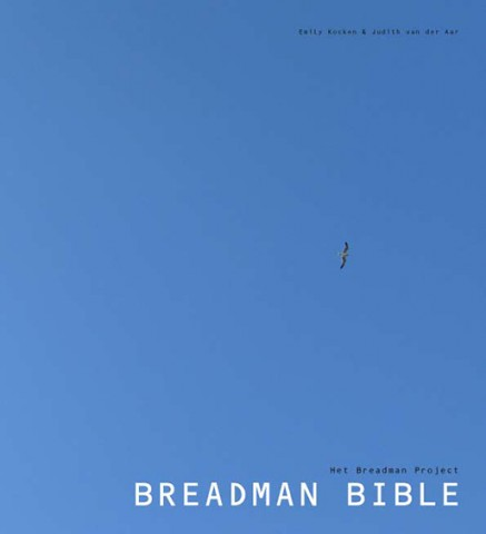 The Breadman Bible (cover), 2009